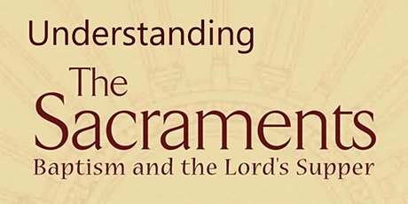 Understanding the Sacraments tickets