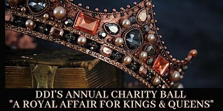 """DDI's Annual Charity Ball & Auction - """"A Royal Affair"""" tickets"""