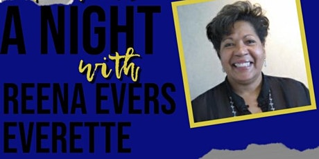 A Night with Reena Evers Everette tickets