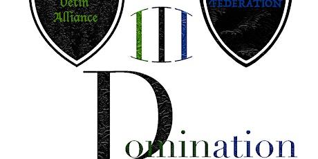Domination 3 entradas