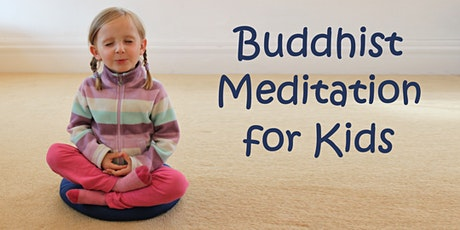 Buddhist Meditation for Kids tickets