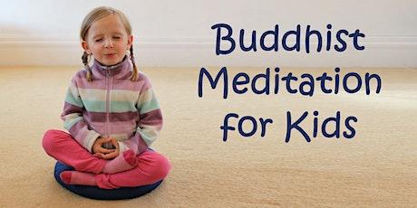 Buddhist Meditation for Kids tickets