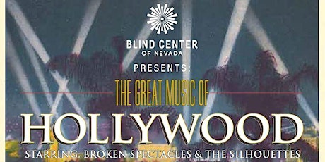 Great Music of Hollywood Gala - Blind Center of Nevada tickets