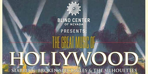 Great Music of Hollywood Gala - Blind Center of Nevada