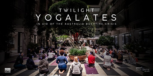 Twilight Yogalates - In aid of the Australia Bushfire Crisis