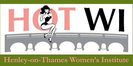 Henley-on-Thames Women's Institute (HoT WI) Meeting tickets
