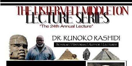 The Listervelt Middleton Lecture Series Featuring Dr. Runoko Rashidi tickets