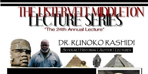 The Listervelt Middleton Lecture Series Featuring Dr. Runoko Rashidi
