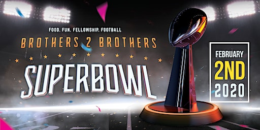 Brothers 2 Brothers Super Bowl Fellowship