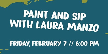 Paint & Sip with Laura Manzo tickets