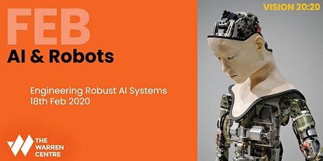 Vision 20:20 - Engineering Robust AI Systems tickets