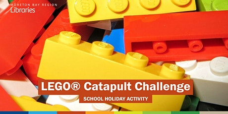 LEGO® Catapult Challenge (6-11 years) - Caboolture Library tickets