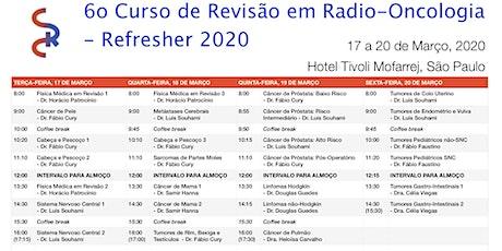 6⁰ Curso de Revisão em Radio-Oncologia - Refresher 2020 ingressos