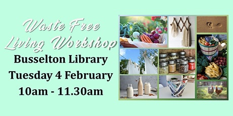 Living Waste Free Busselton tickets