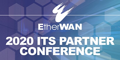 EtherWAN ITS Partner Conference 2020 tickets