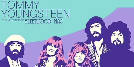 Tommy Youngsteen - Fleetwood Mac Rumours tickets