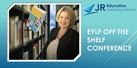 EYLF Off the Shelf Conference (Darwin NEW DATE) Prepare for Assessment & Rating. tickets