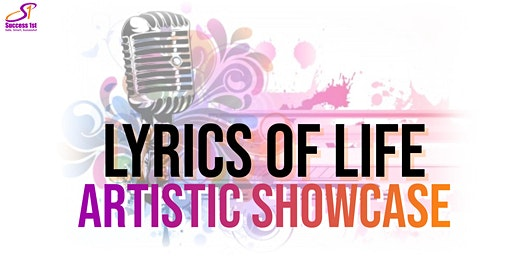 Lyrics of Life Artistic Showcase