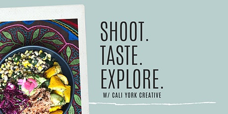 Shoot. Taste. Explore. W/ EveryDayBK tickets