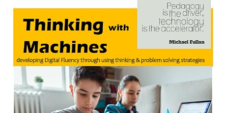 Thinking with Machines -  implementing the Digital Curriculum 2020 tickets