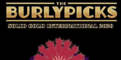 Burlypicks Solid Gold Australia tickets