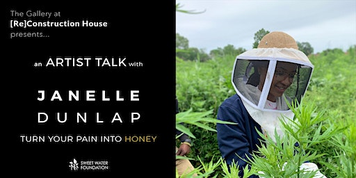 an Artist Talk with Janelle Dunlap | Turn Your Pain Into Honey