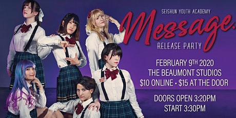 """Seishun Youth Academy: """"Message."""" Release Party tickets"""