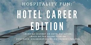 Hospitality Fun: Hotel Career Edition