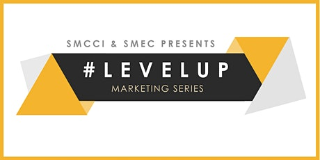 [Level Up: Marketing Series] - Effective Social Media Marketing for Maximum Impact  tickets