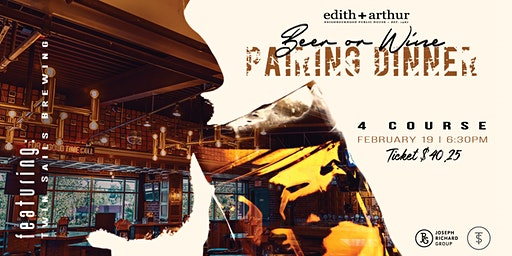 4 Course Twin Sails Brewing Pairing Dinner at Edith + Arthur