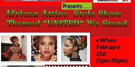 "African Attire Style Show Themed ""United"" We Stand tickets"