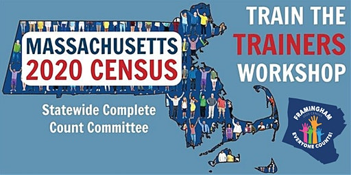 Framingham 2020 Census Train the Trainers Workshop