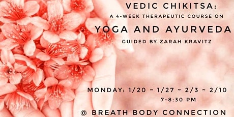 Vedic Chikitsa: 4-Week Therapeutic Course on Yoga and Ayurveda tickets