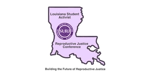 SURJ 2020 Student Activist Reproductive Justice Conference