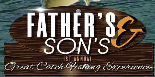 Father's & Son's Great Catch Fishing Experience