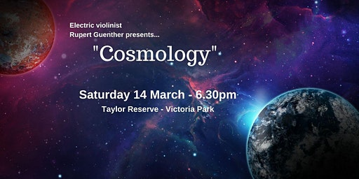 "Electric Violinist Rupert Guenther presents ""Cosmology"""