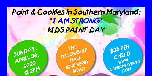 "Paint & Cookies in Southern Maryland: ""I AM STRONG"""