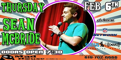Sean McBride as seen on NFL Networks & Sirus XM Comedy Radio! tickets