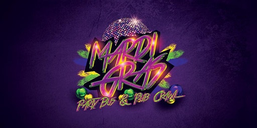 MARDI GRAS PARTY BUS & PUB CRAWL!
