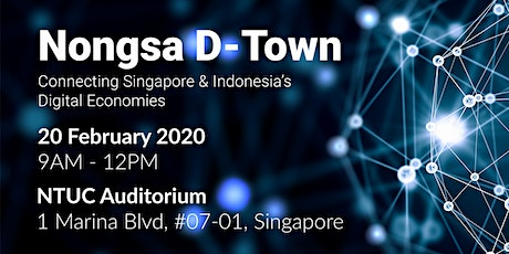 Nongsa D-Town: Connecting  Singapore and Indonesia's Digital Economies tickets