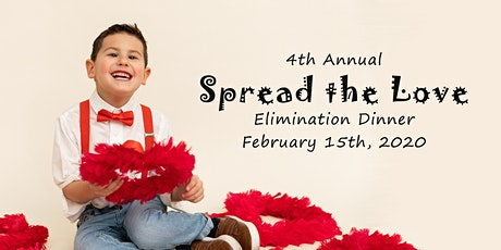 4th Annual Spread the Love Elimination Dinner tickets