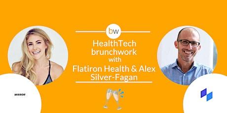 HealthTech brunchwork w/ Flatiron Health & MIRROR tickets