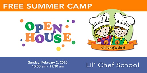 Lil' Chef School Summer Camp Open House