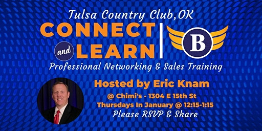Bold Networking Event @ Tulsa Country Club - Temp Location @ Chimi's Mexican Food