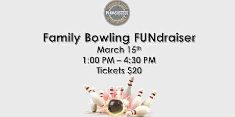 Family Bowling FUNdraiser tickets