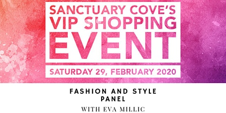Sanctuary Cove VIP Shopping Event: Fashion and Style Panel tickets