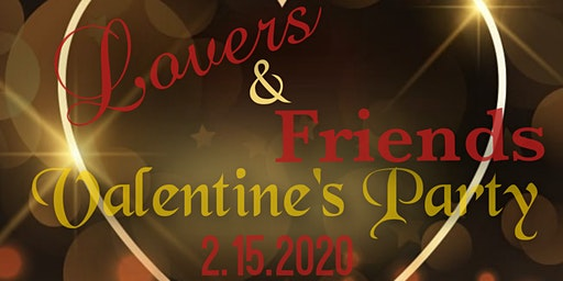 Lovers and Friends Valentine's Party