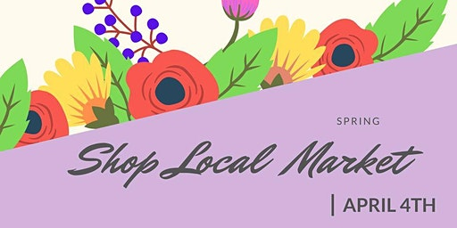 Spring Shop Local Marketplace