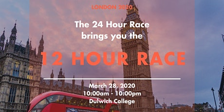 12 Hour Race London 2020 tickets