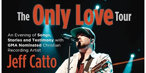 Jeff Catto: The Only Love Tour